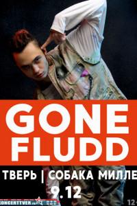 Gone.Fludd