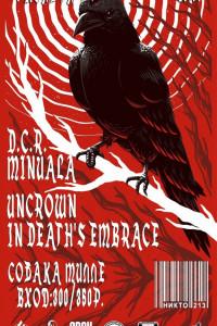 MINUALA / UNCROWN / D.C.R. / IN DEATH'S EMBRACE